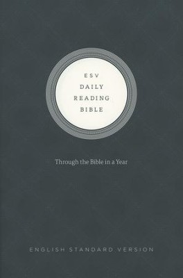 ESV Daily Reading Bible, Hardcover Based on the M'Cheyne Bible Reading Plan  -