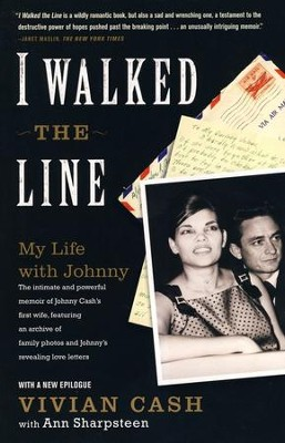 I Walked The Line: My Life with Johnny  -     By: Vivian Cash, Ann Sharpsteen