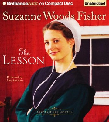 #3: The Lesson - unabridged audiobook on CD  -     By: Suzanne Woods Fisher