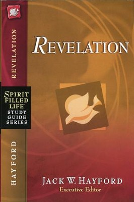 Spirit-Filled Life Study Guide: Revelation  -     By: Jack Hayford