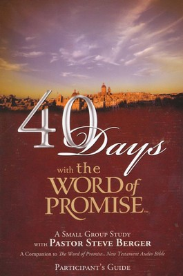 Forty Days with the Word of Promise Participant's Guide  -     By: Steve Berger