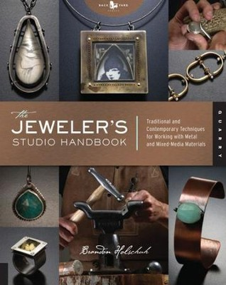 The Jeweler's Studio Handbook  -     By: Brandon Holschuh