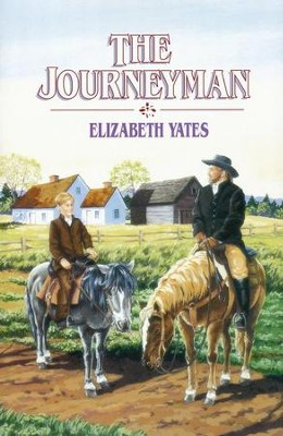 The Journeyman   -     By: Elizabeth Yates