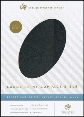 ESV Large Print Compact Bible, Black Bonded Leather with Snap Flap  -