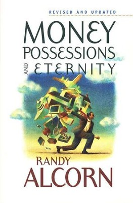 Money, Possessions, and Eternity--Revised and Updated    -     By: Randy Alcorn
