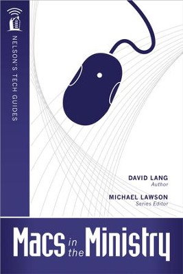 Macs in the Ministry - eBook  -     By: David Lang