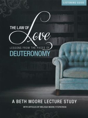 The Law of Love: Listening Guide   -     By: Beth Moore