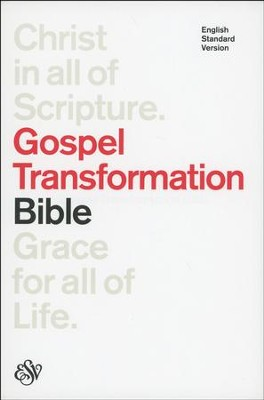 ESV Gospel Transformation Bible, Hardcover   -