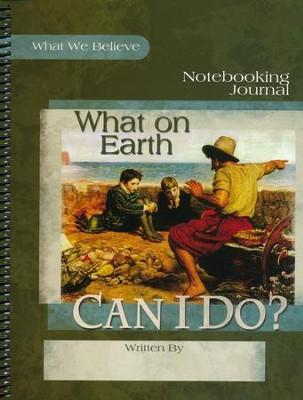 What On Earth Can I Do? Notebooking Journal  -