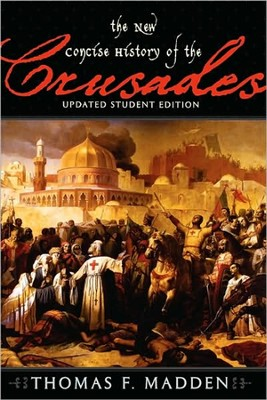 New Concise History of the Crusades   -     By: Thomas F. Madden