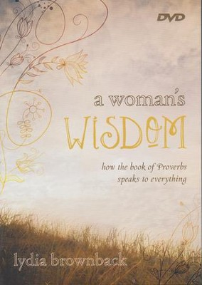 A Woman's Wisdom DVD  -     By: Lydia Brownback
