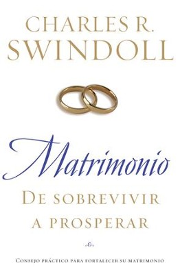 Matrimonio: De Sobrevivir a Prosperar (Marriage: From Surviving to Thriving) - eBook  -     By: Charles R. Swindoll