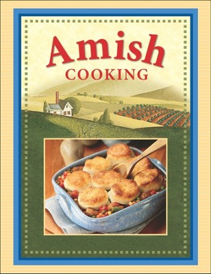 Amish Cooking  -