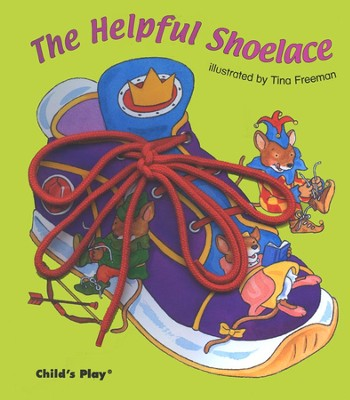 The Helpful Shoelace Activity Board Book   -     By: Tina Freeman Illustrator     Illustrated By: Tina Freeman