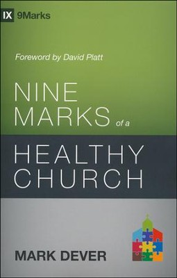 Nine Marks of a Healthy Church  -     By: Mark Dever