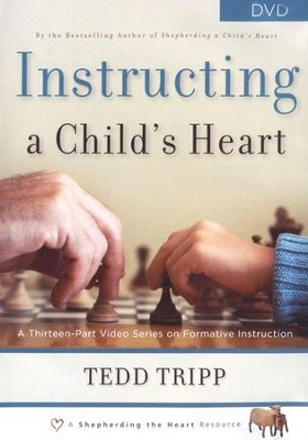 Instructing a Child's Heart DVD  -     By: Tedd Tripp