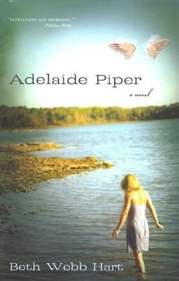 Adelaide Piper  -     By: Beth Webb Hart