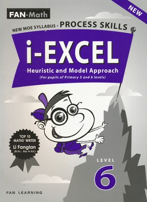 FAN-Math i-Excel Heuristic & Model Approach Primary 6   -