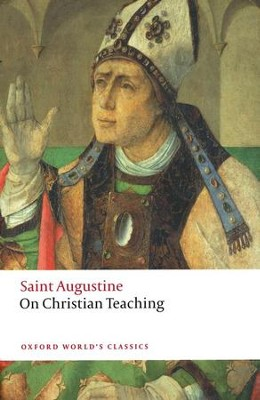 On Christian Teaching   -     By: Saint Augustine, R.P.H. Green