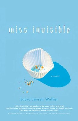 Miss Invisible - eBook  -     By: Laura Jensen Walker