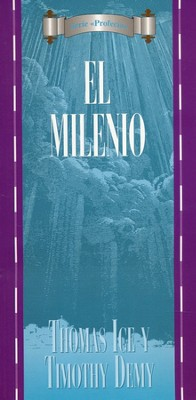 El Milenio  (Millennium)  -     By: Thomas Ice, Timothy Demy