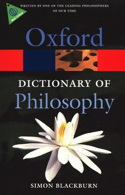 Oxford Dictionary of Philosophy, Second Edition, Revised  -     By: Simon Blackburn
