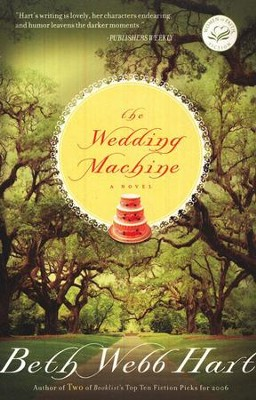 The Wedding Machine  -     By: Beth Webb Hart