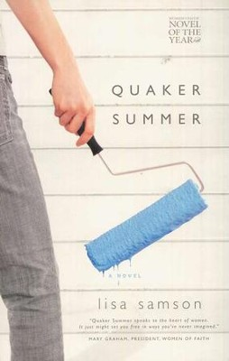 Quaker Summer, Women of Faith Series #16   -     By: Lisa Samson