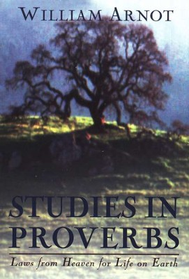 Studies in Proverbs   -     By: William Arnot