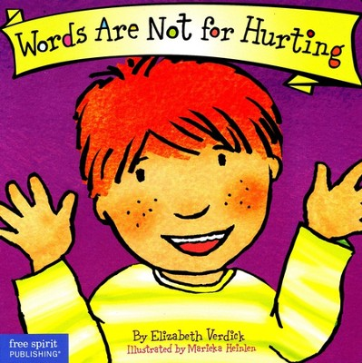 Words Are Not for Hurting   -     By: Elizabeth Verdick