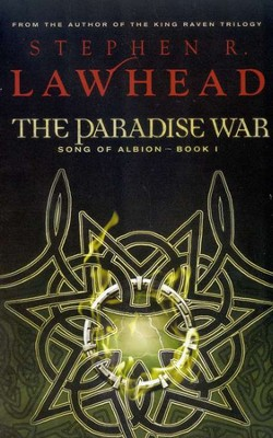 The Paradise War, The Song of Albion Trilogy #1   -     By: Stephen R. Lawhead