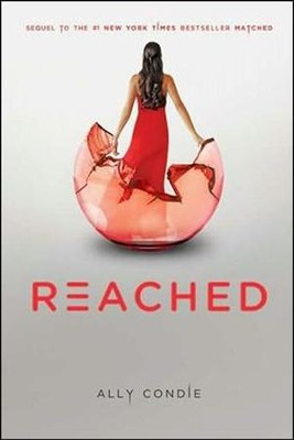 Reached, Volume 3, Matched Trilogy  -     By: Ally Condie