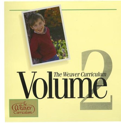 Weaver Curriculum, Volume 2   -