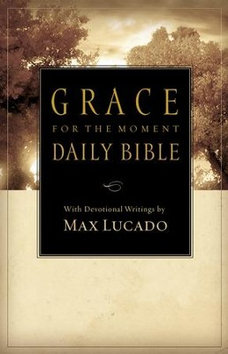 NCV Grace for the Moment Daily Bible   -     By: Max Lucado