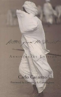 Letters from the Desert, 30th Anniversary Edition  -     By: Carlo Carretto