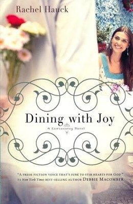 Dining with Joy, Lowcountry Romance Series #3   -     By: Rachel Hauck