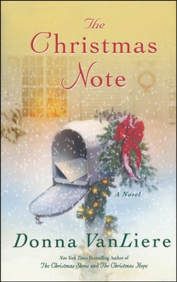 The Christmas Note  -     By: Donna Vanliere