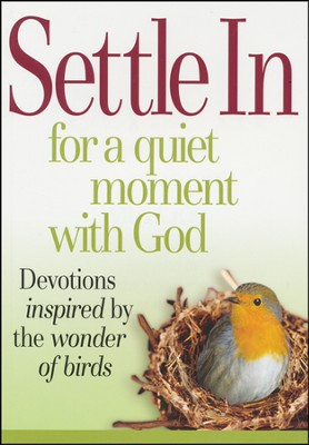 Settle In for a Quiet Moment with God Book  -