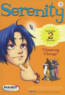 Choosing Change, Serenity Manga Series #9  -     By: Realbuzz Studios