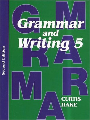 Saxon Grammar & Writing Grade 5 Student Text, 2nd Edition  -