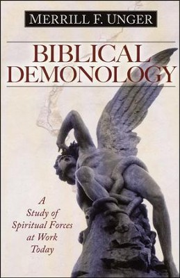 Biblical Demonology, Revised   -     By: Merrill F. Unger