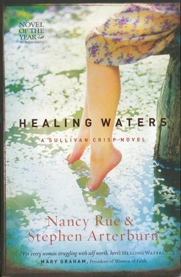 Healing Waters, Sullivan Crisp Series #2   -     By: Nancy Rue, Stephen Arterburn