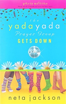 The Yada Yada Prayer Group Gets Down, Yada Yada Series #2   -     By: Neta Jackson