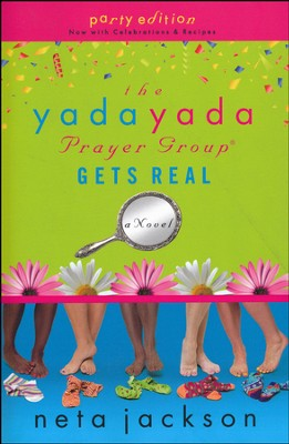 The Yada Yada Prayer Group Gets Real, Yada Yada Series #3   -     By: Neta Jackson