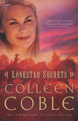 Lonestar Secrets, Lonestar Series #2   -     By: Colleen Coble