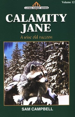 Living Forest Series, Calamity Jane, Volume 12   -     By: Sam Campbell
