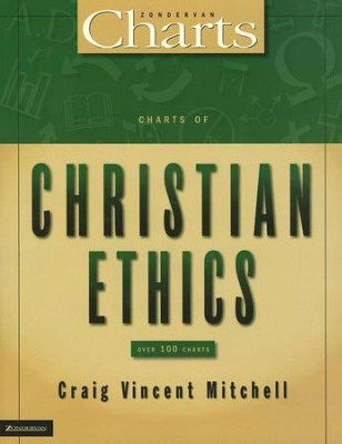 Charts of Christian Ethics  -     By: Craig Vincent Mitchell