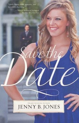 Save the Date  -     By: Jenny Jones