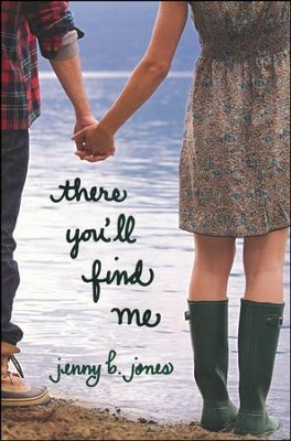 There You'll Find Me  -     By: Jenny Jones