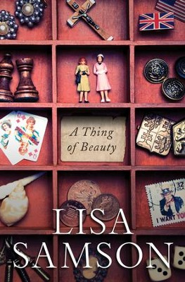 A Thing of Beauty   -     By: Lisa Samson